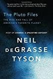 img - for The Pluto Files: The Rise and Fall of America s Favorite Planet book / textbook / text book