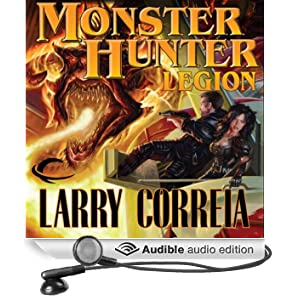 Monster Hunter Legion: Monster Hunter, Book 4 (Unabridged)