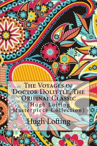 The Voyages of Doctor Dolittle, the Orifinal Classic