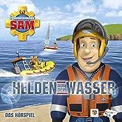 Helden auf dem Wasser (Feuerwehrmann Sam 8, 2) | Willi Röbke, Stefan Eckel, Ulrich Georg, Jakob Riedl