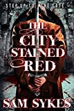 The City Stained Red (Bring Down Heaven)