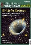 Einsteins Kosmos: Moderne Astronomie...