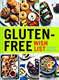 Gluten-Free Wish List: Sweet and Savory Treats Youve Missed the Most