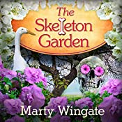 The Skeleton Garden: Potting Shed Mysteries Series, Book 4 | [Marty Wingate]