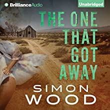 The One That Got Away (       UNABRIDGED) by Simon Wood Narrated by Emily Durante