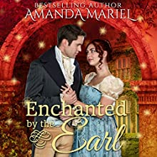 Enchanted by the Earl: Fabled Love, Book 1 Audiobook by Amanda Mariel Narrated by Anne Marie Damman