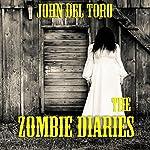 The Zombie Diaries | John Del Toro