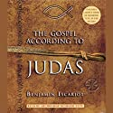 The Gospel According to Judas, by Benjamin Iscariot (       UNABRIDGED) by Jeffrey Archer, Professor Francis J. Moloney Narrated by Archbishop Desmond Tutu