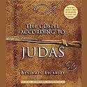 The Gospel According to Judas, by Benjamin Iscariot (       UNABRIDGED) by Jeffrey Archer, Professor Francis J. Moloney Narrated by Archbishop Desmond Tutu