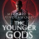 The Younger Gods (       UNABRIDGED) by Michael Underwood Narrated by Luke Daniels