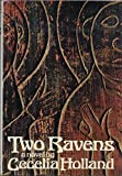 Two Ravens (0394499883) by Cecelia Holland