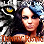 Trinity Rising: Night Hawk Series (       UNABRIDGED) by J.E. Taylor Narrated by Jane Boyer