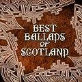 Best Ballads of Scotland