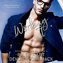 Working It: Metropolis Series, Book 2 | Livre audio Auteur(s) : Riley Hart, Devon McCormack Narrateur(s) : Michael Pauley