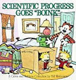 Scientific Progress Goes &quot;&quot;Boink&quot;&quot; (Turtleback School & Library Binding Edition) (Calvin and Hobbes (Pb))
