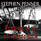 Presumption of Innocence: David Brunelle Legal Thriller Series # 1 | Stephen Penner