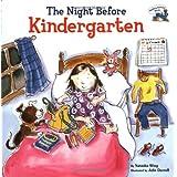 The Night Before Kindergarten ~ Natasha Wing
