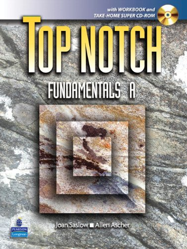 Top Notch Fundamentals with Super CD-ROM Split A (Units 1-5) with Workbook and Super CD-ROM