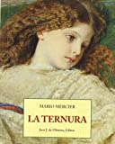 Ternura, La (Spanish Edition)