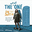 The Actual One: How I Tried, and Failed, to Remain Twenty-Something for Ever Audiobook by Isy Suttie Narrated by Isy Suttie