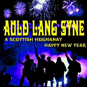 auld lang syne a scottish hogmanay happy new year clan