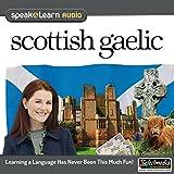 Speak & Learn Scottish Gaelic (2 CDs)