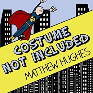 Costume Not Included Audiobook