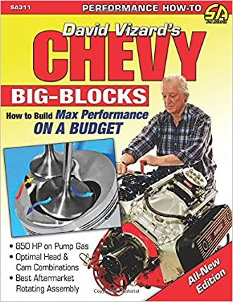 Chevy Big-Blocks: How to Build Max Performance on a Budget (Sa Design)