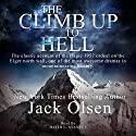 The Climb Up to Hell (       UNABRIDGED) by Jack Olsen Narrated by David L. Stanley
