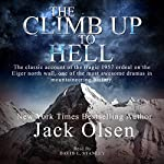 The Climb Up to Hell | Jack Olsen