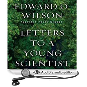 Letters to a Young Scientist (Unabridged)