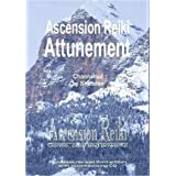"Ascension Reiki Attunement: Ascension Reiki, Gentle, Pure and Powerful - Handbookby Grahame ""Shabdan"" Wyllie"