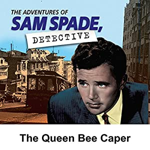 Sam Spade: The Queen Bee Caper Radio/TV Program
