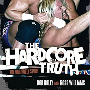 The Hardcore Truth Hörbuch