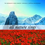 All Nature Sings: Hymns and Anthems o...