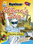 Where's Stig?: The World Tour (Gloveb...
