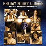 Friday Night Lights: Original Television Soundtrack