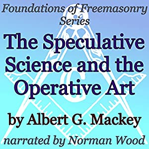 The Speculative Science and the Operative Art Audiobook