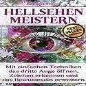 Hellsehen meistern: Schnell wirkende Techniken zur Öffnung des Dritten Auges: 2. Auflage Hörbuch von Raphael Senius Gesprochen von: Sven Teichmann