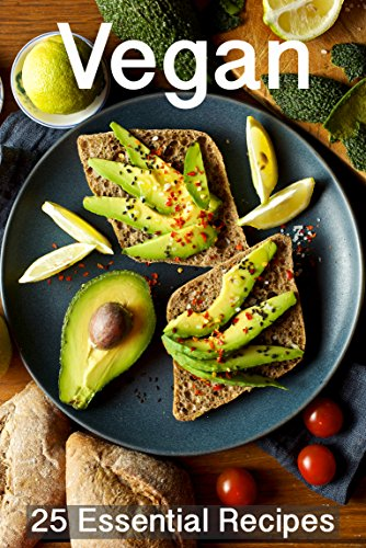 Vegan Recipes: 25 Essential Vegan Recipes (including Green Smoothies, Anti Inflammatory Recipes, Desserts and More) by Sarah L