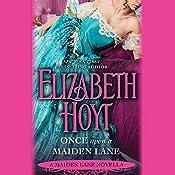 Once Upon a Maiden Lane: A Maiden Lane Novella | [Elizabeth Hoyt]