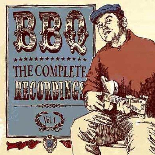 BBQ-Complete Recordings Vol. 1