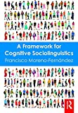 img - for A Framework for Cognitive Sociolinguistics book / textbook / text book
