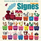 Signes, l'intégrale © Amazon