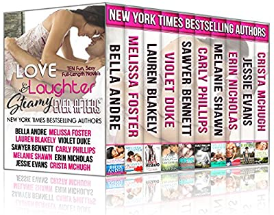Love, Laughter, and Steamy Ever Afters (Ten Novels by Ten NYT Bestselling Authors)