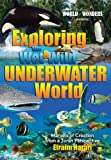 Exploring the Wet and Wild Underwater World; Marvels of Creation from a Torah Perspective