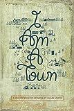 I Am a Town