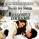 Dragonfly Dreams | Stacey Joy Netzel