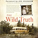 The Wild Truth | Carine McCandless