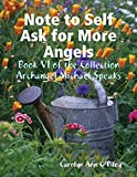 img - for Note to Self Ask for More Angels: Book VI of the Collection Archangel Michael Speaks book / textbook / text book